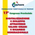 """Uil Poste Trapani. Domani il 17° congresso territoriale """"Digitalizzazione e sviluppo attraverso valori umani e ricambio generazionale"""""""